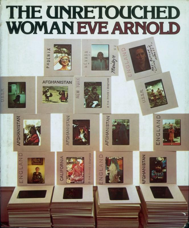 Cover of Eve Arnold's book, The Unretouched Woman, New York, Knopf, 1976. Courtesy of Eve Arnold/Magnum Photos.