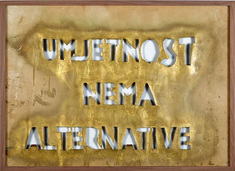 Vlado Martek, Art has no Alternative, 1986. Courtesy of the artist and Art Collection Deutsche Telekom.