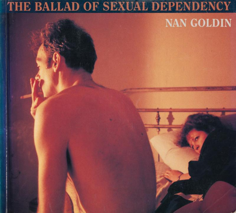 Nan Goldin, The Ballad of Sexual Dependency, Aperture, New York, 1986.
